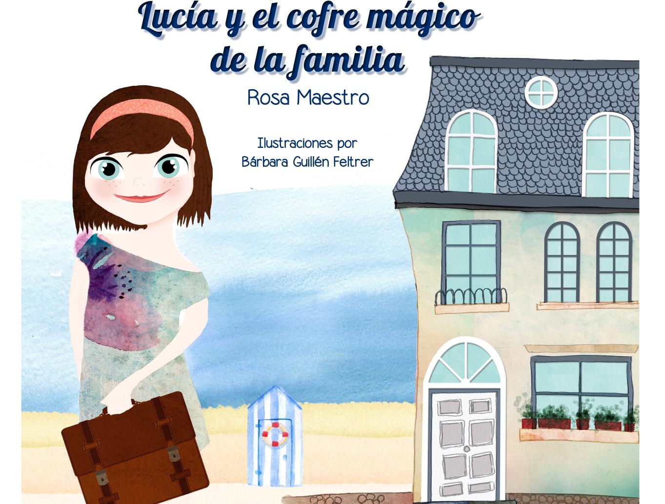 LUCÍA Y EL COFRE MÁGICO DE LA FAMILIA portada