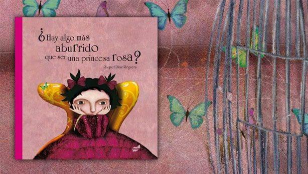 Resultado de imagen de la princesa que no quería ser rosa
